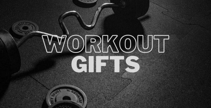 40 Best Workout Gifts For Him/Her & Exercise Lovers
